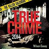 True Crime 2014 Calendar