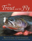 The Trout and the Fly, Brian Clarke and John Goddard, 159228003X