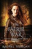 The Faerie War (Creepy Hollow) (Volume 3)