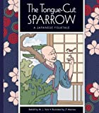 The Tongue-Cut Sparrow, J. York, 1614732221