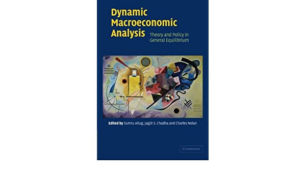 Dynamic macroeconomic analysis theory and policy in general dynamic macroeconomic analysis theory and policy in general equilibrium sumru altug jagjit s chadha charles nolan 9783540426639 amazon books fandeluxe Choice Image