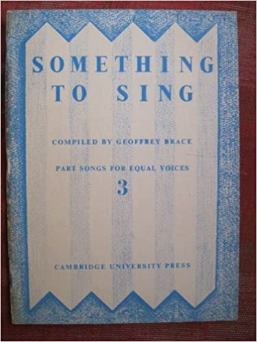 Something to Sing 3:Part Songs for Equal Voices (No. 3)