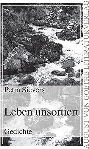Leben Unsortiert German Edition Petra Sievers