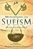 Meditations on Sufism, Arsalan Mozaffari Falarti, 1452506582