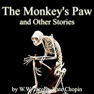 The Monkey's Paw and Other Stories Audiobook