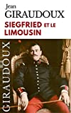 SIEGFRIED ET LE LIMOUSIN (French Edition)