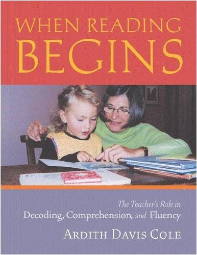 When Reading Begins: The Teacher's Role in Decoding, Comprehension, and Fluency