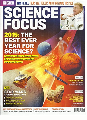 BBC SCIENCE FOCUS, CHRISTMAS, 2015 ISSUE,289 (2015:THE BEST EVER YEAR FOR SCIENC