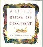 A Little Book of Comfort, Anthony Guest, 0551027835