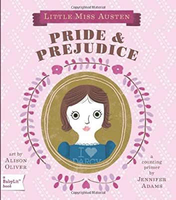Pride Prejudice A Babylit Board Book English And English Edition from Gibbs Smith