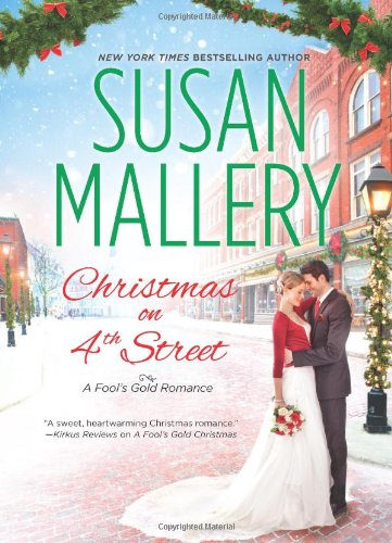 Christmas on 4th Street - Book #12.5 of the Fool's Gold