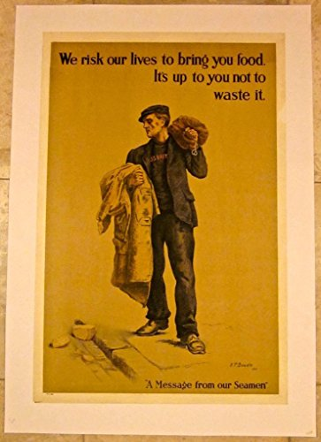 REDUCED 120 WE RISK OUR LIVES TO BRING YOU FOOD 1917 WWI LB BRITISH - Risk Reduced