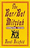 The Bar - Bat Mitzvah Survival Guide, Randi Reisfeld, 0806512954