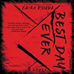 Best Day Ever: A Psychological Thriller | Kaira Rouda