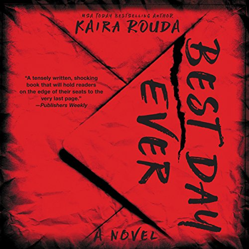 Best Day Ever: A Psychological Thriller