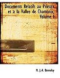 Documents Relatifs Au Prieurac et a la Vallace de Chamonix, M. J. -A. Bonnefoy, 0559009011