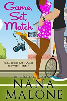 Game, Set, Match: A Humorous Contemporary Romance (Love Match Book 1) by [Malone, Nana]