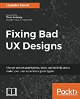Fixing Bad UX Designs Front Cover
