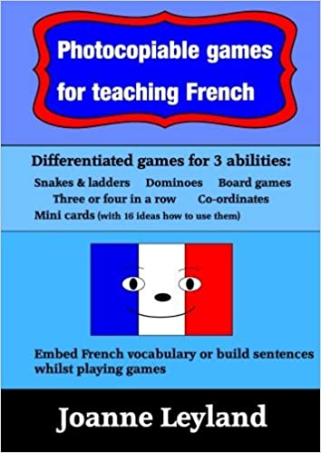 Livres Photocopiable Games For Teaching French: Differentiated games for 3 abilities. The lovely games include: Snakes & ladders, Dominoes, Board games, ... & Mini cards.  Ideal for pupils aged 7 - 14. pdf, epub