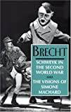 Schweyk in the Second World War and the Visions of Simone Machard, Bertolt Brecht, 1559705027