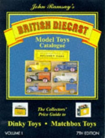 British Diecast Model Toys Catalogue: Dinky Toys and Matchbox Toys v. 1 (1997-10-28)