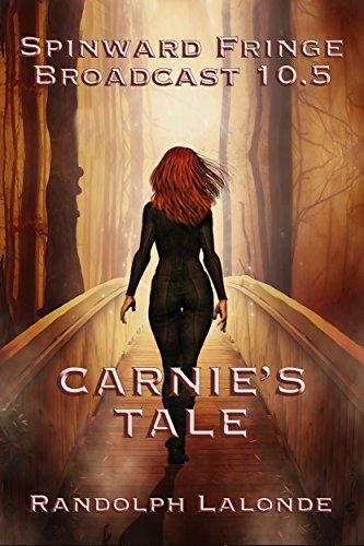 Broadcast Series - Spinward Fringe Broadcast 10.5: Carnie's Tale
