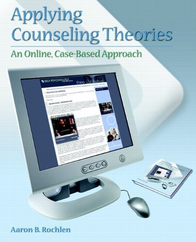 Applying Counseling Theories: An Online, Case-Based Approach by Rochlen, Aaron B. (2006) Paperback