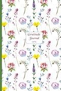 Gratitude Journal: Gorgeous full color Floral Theme illustrated Thankfulness Journal - Spring Forward (Illustrated Writing Prompts Gratitude Journal Paperback) (Volume 6)