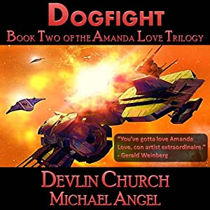 Dogfight - Book Two of the Amanda Love Trilogy Audiobook