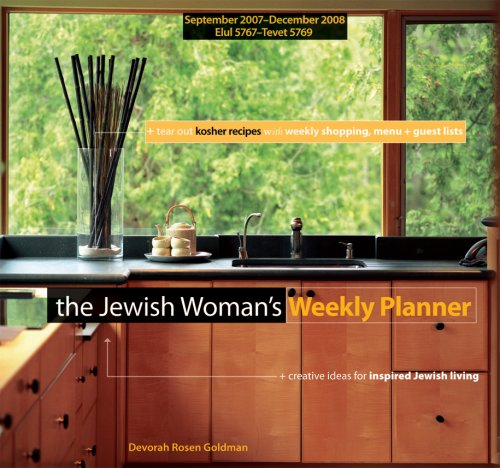 The Jewish Woman's 2008 Weekly Planner: September 2007 - December 2008