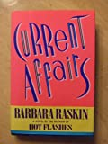 Current Affairs, Barbara Raskin, 0394579941