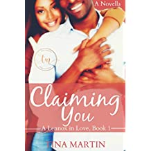 Claiming You (A Lennox in Love Book 1)