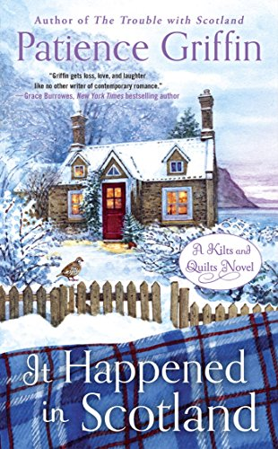 It Happened in Scotland (Kilts and Quilts Book 6)