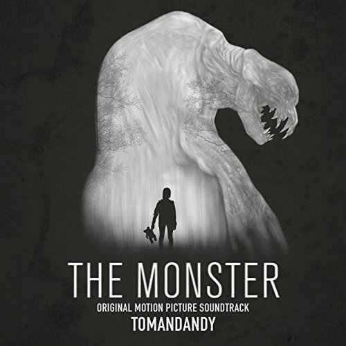 Tomandandy - The Monster (Original Motion Picture Soundtrack) (2017) [WEB FLAC] Download