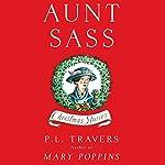 Aunt Sass: Christmas Stories | P. L. Travers