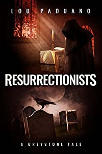 Resurrectionists by Lou Paduano ebook deal