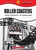 Roller Coasters, Kevin Cunningham, 0531220095