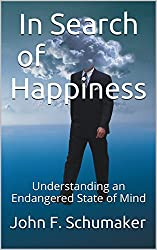 In Search of Happiness: Understanding an Endangered State of Mind