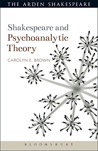 Shakespeare and Psychoanalytic Theory (Shakespeare and Theory)