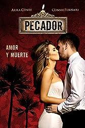 Pecador: Amor y Muerte (Italian Edition)