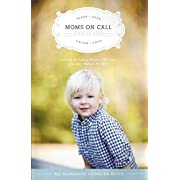 Moms On Call Toddler Book (Moms On Call Parenting Books)