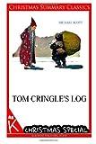 Tom Cringle's Log [Christmas Summary Classics], Michael Scott, 1494887363
