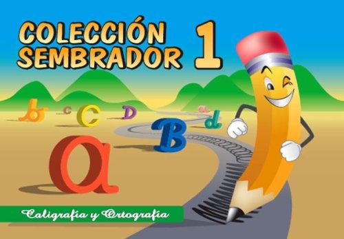 Coleccion Sembrador 1, Caligrafia y Ortografia (Spanish Edition) [Macario Fernandez Diaz] (Tapa Blanda)