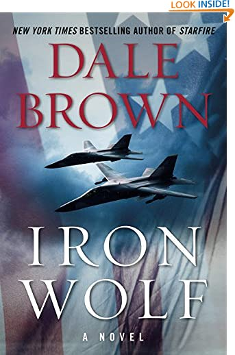 Iron Wolf: A Novel (Brad McLanahan Book 3) by Dale Brown