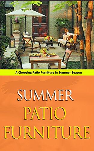 Cheap  Summer Patio Furniture: A Choosing Patio Furniture in Summer Season