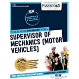 Supervisor of Mechanics (Motor Vehicles) (3047)...