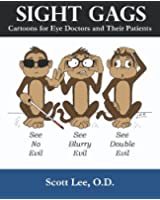 Sight Gags: Cartoons for Eye Doctors and Their Patients