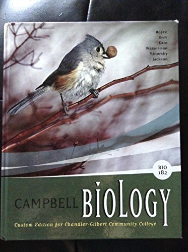 Campbell Biology BIO 182 Custom Edition for Chandler-Gilbert Community College