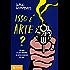 Isso é arte?: 150 anos de arte moderna. Do impressionismo até hoje