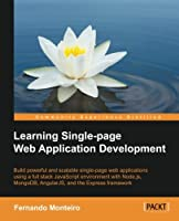 Learning Single Page Web Application Development Front Cover